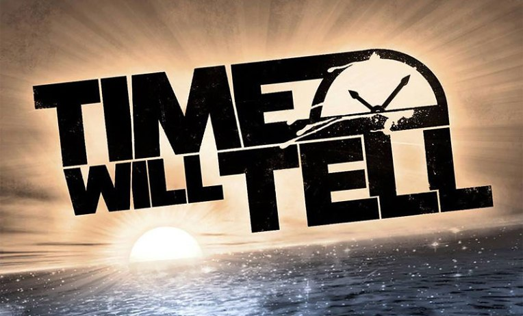 Time-will-tell
